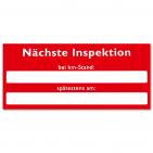 Serviceaufkleber nächste Inspektion: bei km-Stand oder spätestens am...