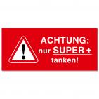 Serviceaufkleber nur Super+ tanken! Tankdeckelaufkleber selbstklebend