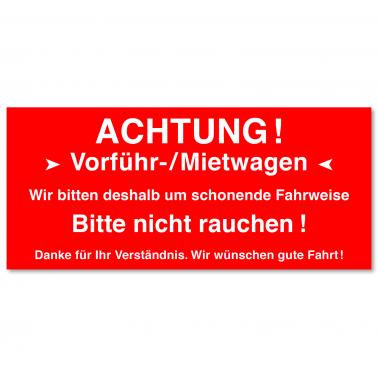 Serviceaufkleber Vorführ-/ Mietwagen: bitte nicht rauchen