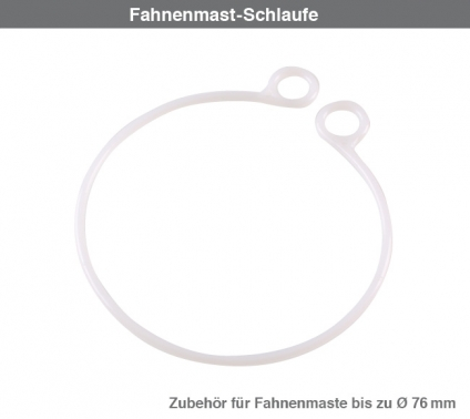 Fahnenmast-Schlaufe Fahnenzubehör für Masten bis Ø 76 mm