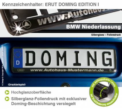 "Kennzeichenhalter ERUT ""Doming-Edition I"" mit Klappleiste Silberglanz & Doming"