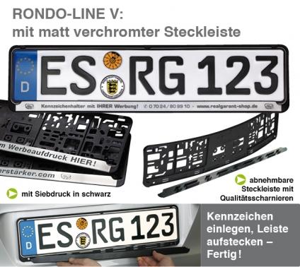 Kennzeichenhalter Rondo-Line V: verchromte Steckleiste mit 1-Farbdruck schwarz